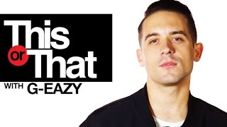 """G-Eazy Plays """"This Or That"""" 