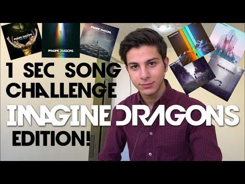 1 Sec Song Challenge : Imagine Dragons Edition !