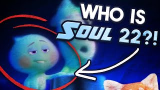 Pixar Theory: Who is Soul 22?
