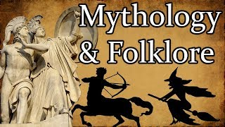 Mythology & Folklore - What's the difference?