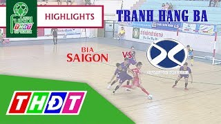 Highlights Futsal 2018 | Tranh hạng Ba: Bia Sài Gòn sông Tiền - Bảo hiểm Xuân Thành Đồng Tháp | THDT