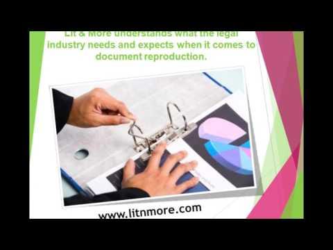 Legal Printing | Litigation Services | Lit & More
