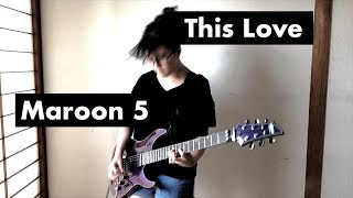 Maroon 5 - This Love - cover