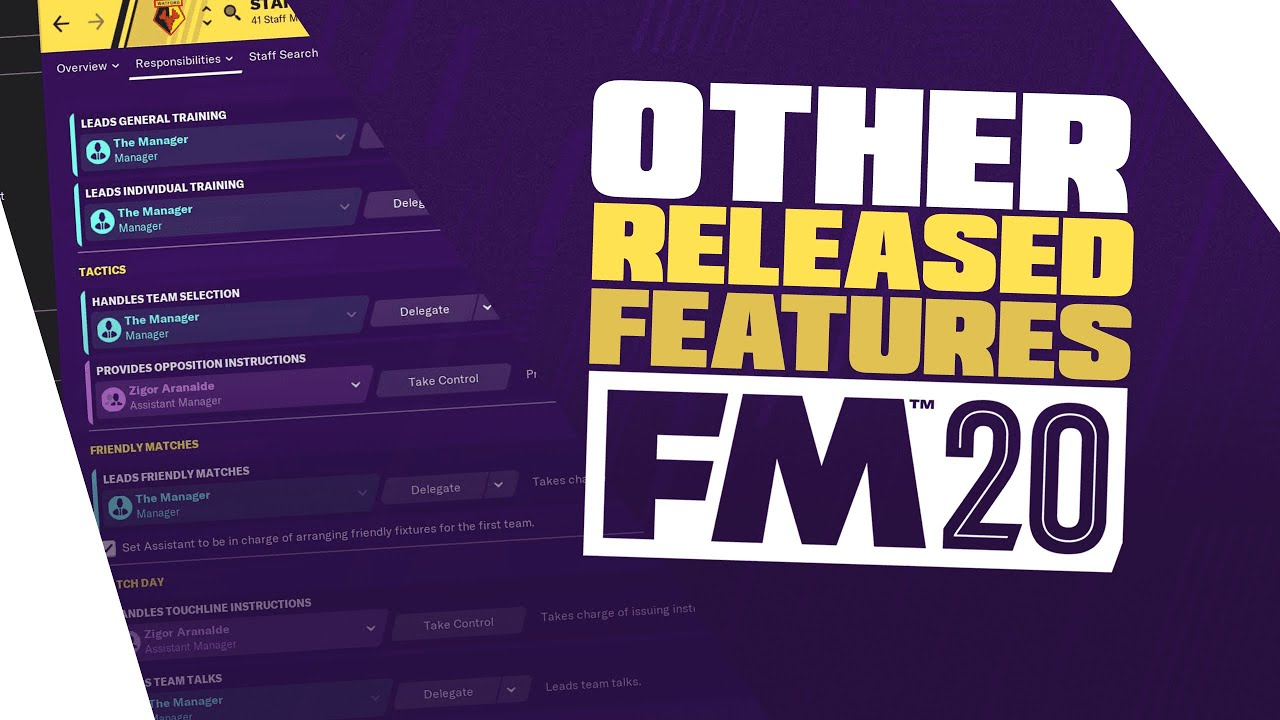 Football Manager 2020 - Other Released Features! (all in one place) / FM20