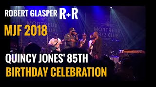 Montreux Jazz Festival 2018 | R+R (Robert Glasper) | Quincy' Celebration