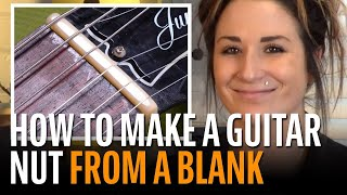 Watch the Trade Secrets Video, How to Make a Guitar Nut from a Blank