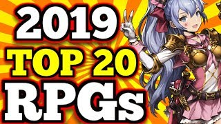 TOP 20 Mobile RPG's 2019 So Far !! - (Gacha/Hero Colllectors, MMO's,RPGs)