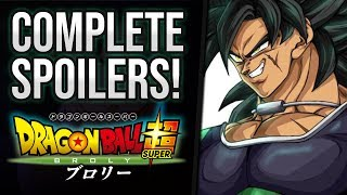 Dragon Ball Super Broly SPOILERS - FULL STORY