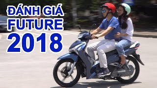 Đánh giá xe Honda Future 2018. Giá Future 2018 tại đại lý bằng giá đề xuất