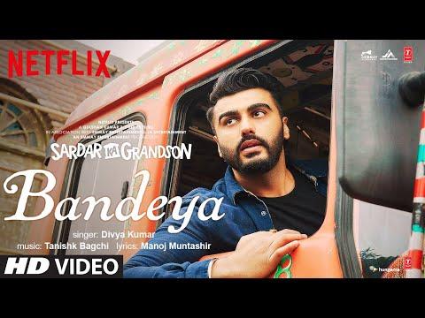 Full video song 'Bandeya' from Sardar Ka Grandson ft. Arjun Kapoor, Rakul, John Abraham