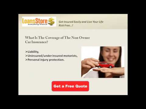 Non Owner Auto Insurance Policy Quotes