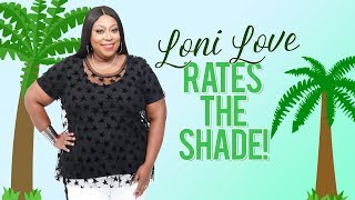 WEB EXCLUSIVE: Loni Love Rates the Shade on a Long Distance Cheater!