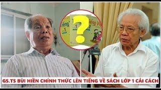 PGS TS Bùi Hiền chính thức lên tiếng đanh thép về bộ sách Tiếng Việt lớp 1 của GS Hồ Ngọc Đại