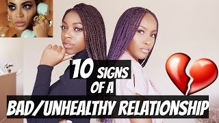 10 SIGNS OF A BAD/UNHEALTHY RELATIONSHIP!!!