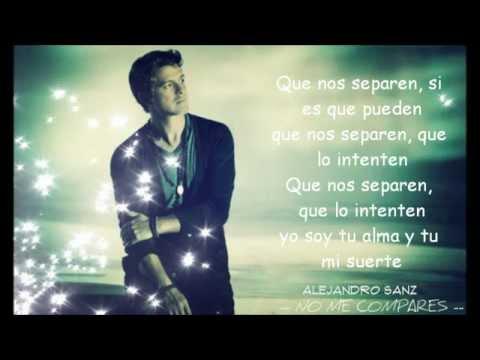 Baixar Alejandro Sanz - No me Compares ( Letra )