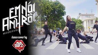 THỬ THÁCH 24 GIỜ TẬP NHẢY NHẠC CHI PU, EM NÓI ANH RỒI (#BIDIBADIBIDIBU) Dance cover by Oops! Crew