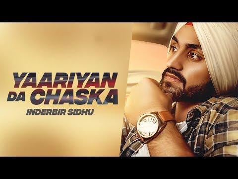 Yaariyan Da Chaska: Inderbir Sidhu - Mr Wow - Gurbinder Mann