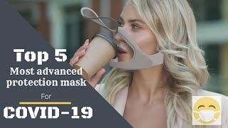 Covid-19 Top 5 most advanced protection face mask technolgies|Tech Club|