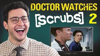 Doctor Reacts to SCRUBS #2 | Medical Drama Review | Doctor Mike