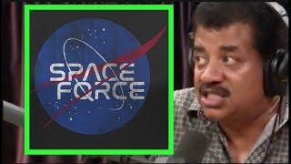 Joe Rogan - Neil deGrasse Tyson on Space Force