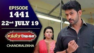 CHANDRALEKHA Serial | Episode 1441 | 22nd July 2019 | Shwetha | Dhanush | Nagasri | Arun | Shyam
