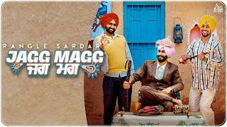 Jagg Magg Jagg Magg – Rangle Sardar Video HD