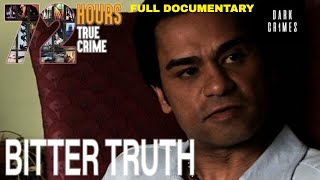 72 Hours: True Crime | S2E8 | Bitter Truth