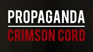 'Crimson Cord' | Propaganda