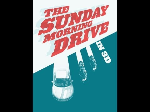 The Sunday Morning Drive - 3D