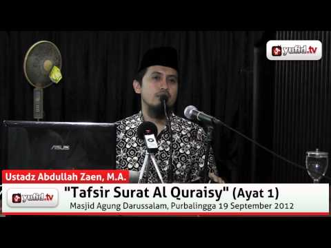 Tafsir Al Quraisy Ayat 1 - Abdullah Zaen