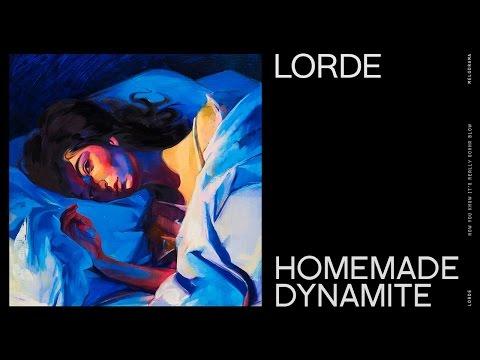 Lorde - Homemade Dynamite (Lyrics) (HD Live)