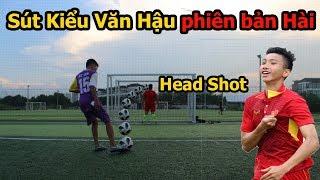 Thử Thách Bóng Đá sút trúng đích như Đoàn Văn Hậu ngày U23 Việt Nam vô địch , Bùi Tiến Dũng ra sân