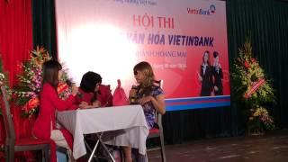 Hội Diễn Nét Đẹp Văn Hóa Vietinbank Hoàng Mai 08-2014