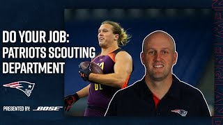 How the Patriots Scout Top NFL Prospects | Do Your Job