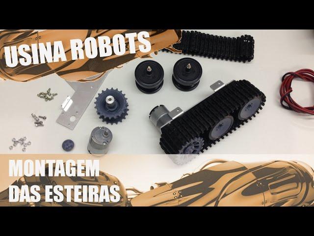 MONTAGEM DAS ESTEIRAS | Usina Robots US-2 #002