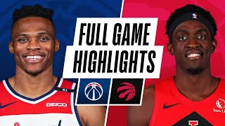WIZARDS at RAPTORS | FULL GAME HIGHLIGHTS | May 6, 2021