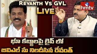 Live Show: Revanth Reddy Vs GVL..