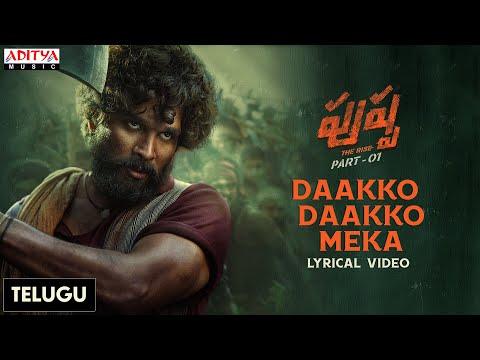 Pushpa The Rise (Telugu) Daakko Daakko Meka