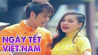 Ngày Tết Việt Nam - Tống Hạo Nhiên ft Giang Hồng Ngọc [Official MV HD]