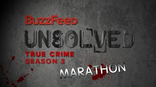 Unsolved True Crime Season 3 Marathon