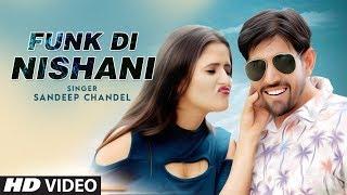 Funk Di Nishani – Sandeep Chandel