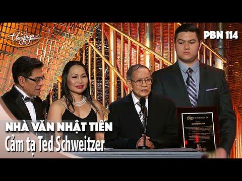 Nhà Văn Nhật Tiến cảm tạ Ông Ted Schweitzer (PBN114)