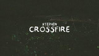 Stephen - Crossfire (Lyric Video)