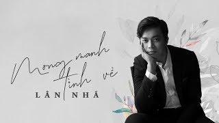 Mong Manh Tình Về - Lân Nhã Live Cover | St. Đức Trí, Trương Hồ Phương Nga「 MV Lyrics」