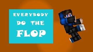 Everybody Do The Flop!! (TomSka Song) AsdfMovie | Minecraft Animated