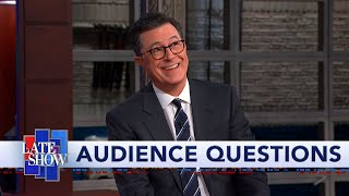 Stephen Colbert's Audience Q&A: What I'll Do After Trump