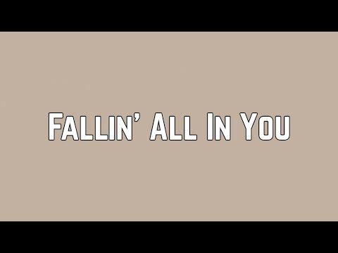 Shawn Mendes - Fallin' All In You (Lyrics)