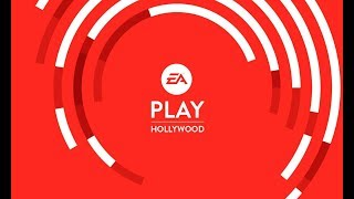 EA PLAY 2019 Live Stream