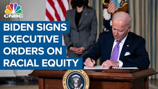 President Joe Biden signs executive orders on racial equity