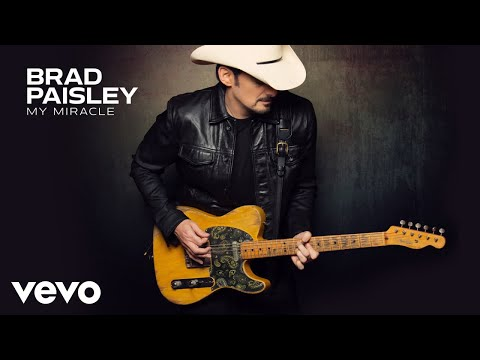 Brad Paisley - My Miracle (Audio)